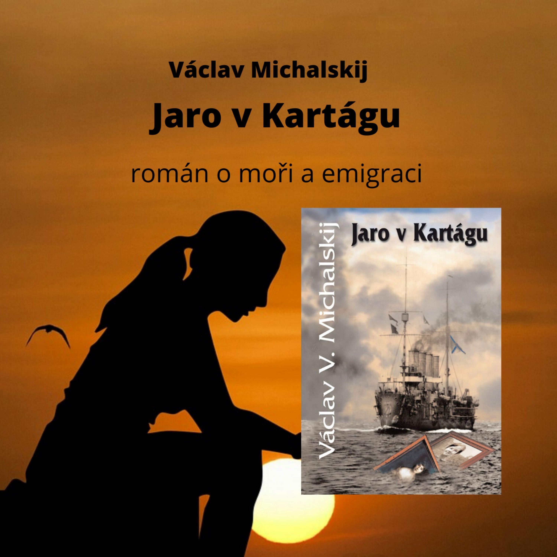 Václav Michalskij - Jaro v Kartágu